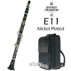Brand New BUFFET E11 Bb Clarinet withNickel Plated Keys Ships FREE Worldwide