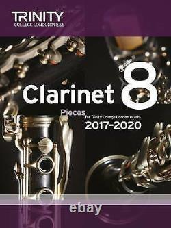Trinity College Clarinet Pieces 2017-2020 Grade 8 Score/Part